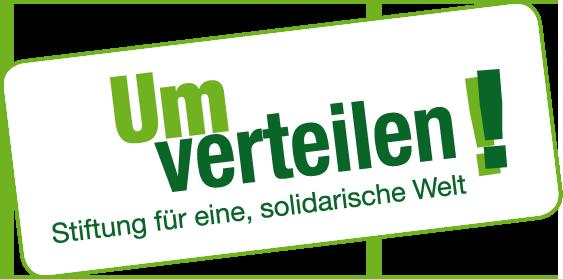 Umverteilen! Stiftung für eine, solidarische Welt